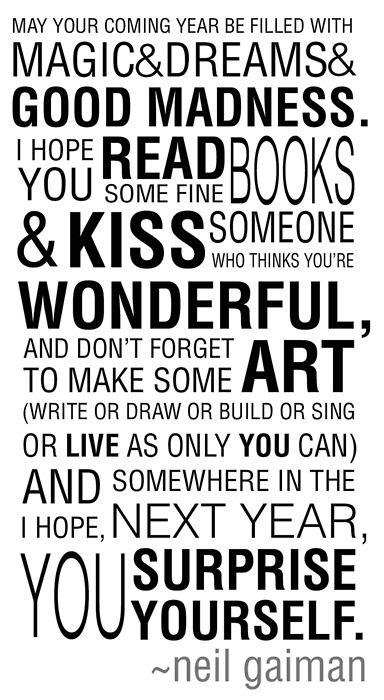 This is one of the best New Year's wishes I've come across.